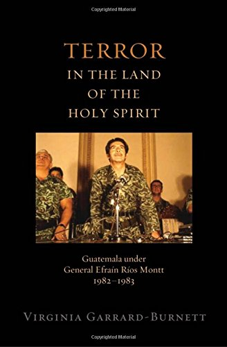 9780195379648: Terror in the Land of the Holy Spirit: Guatemala under General Efrain Rios Montt 1982-1983 (Religion and Global Politics)