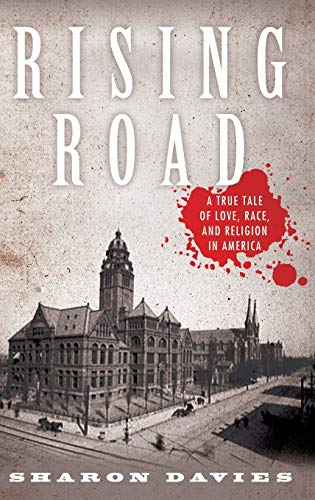 9780195379792: Rising Road: A True Tale of Love, Race, and Religion in America