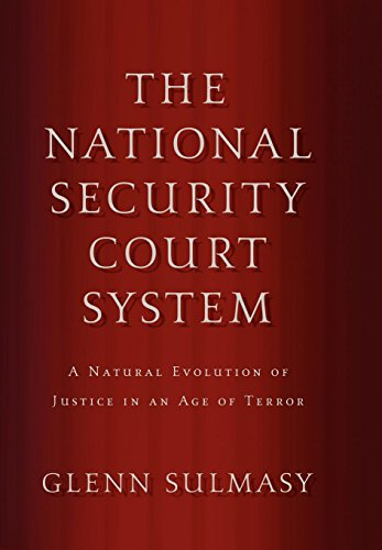 9780195379815: The National Security Court System: A Natural Evolution of Justice in an Age of Terror