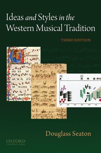 9780195379884: Ideas and Styles in the Western Musical Tradition