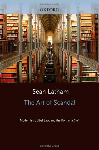 9780195379990: The Art of Scandal: Modernism, Libel Law, and the Roman a Clef (Modernist Literature and Culture)