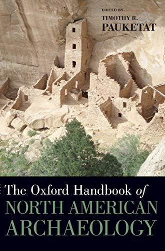 9780195380118: The Oxford Handbook of North American Archaeology (Oxford Handbooks)