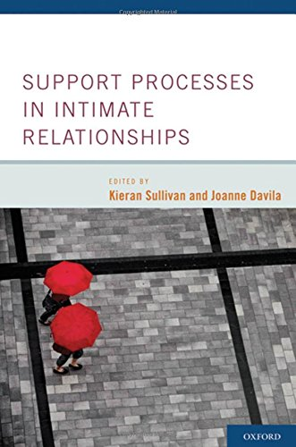 9780195380170: Support Processes in Intimate Relationships