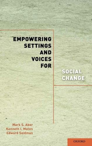 9780195380576: Empowering Settings and Voices for Social Change