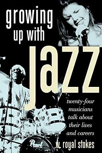 9780195380699: Growing up with Jazz: Twenty Four Musicians Talk About Their Lives and Careers