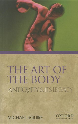 9780195380804: The Art of the Body: Antiquity and Its Legacy (Ancients & Moderns)