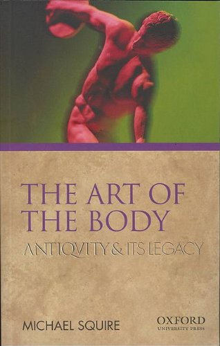9780195380811: The Art of the Body: Antiquity and Its Legacy (Ancients & Moderns)