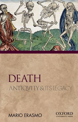 9780195380972: Death: Antiquity and Its Legacy (Ancients & Moderns)
