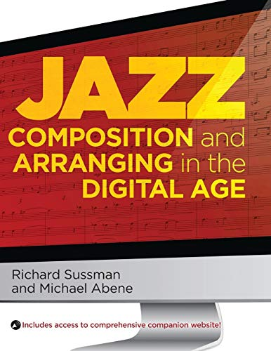 9780195381009: Jazz Composition and Arranging in the Digital Age