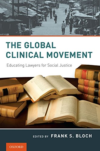 9780195381146: The Global Clinical Movement: Educating Lawyers for Social Justice