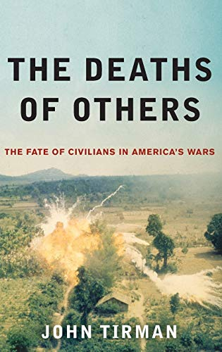 9780195381214: The Deaths of Others: The Fate of Civilians in America's Wars