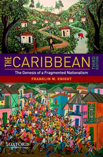 9780195381337: The Caribbean: The Genesis of a Fragmented Nationalism (Latin American Histories)