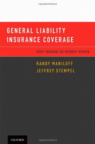 9780195381511: General Liability Insurance Coverage: Key Issues in Every State