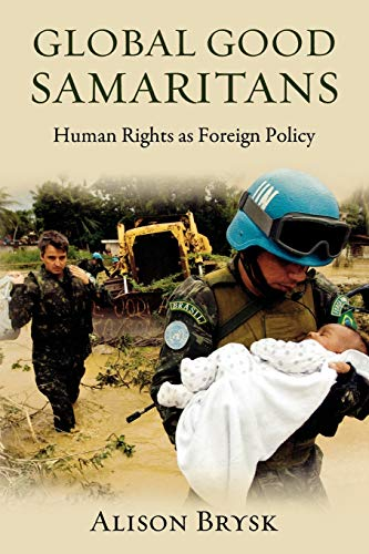 9780195381580: Global Good Samaritans: Human Rights as Foreign Policy