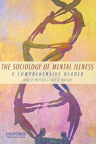 9780195381719: The Sociology of Mental Illness: A Comprehensive Reader