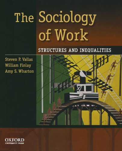 9780195381726: The Sociology of Work: Structures and Inequalities