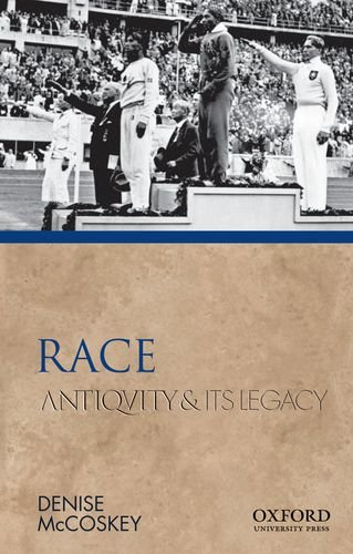9780195381887: Race: Antiquity and Its Legacy (Ancients & Moderns)