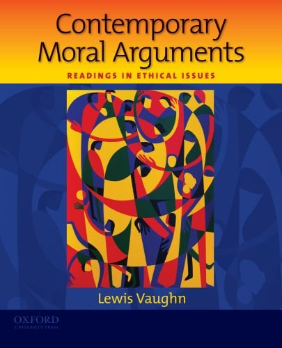9780195381931: Contemporary Moral Arguments: Readings in Ethical Issues