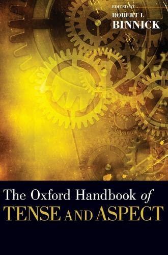 9780195381979: The Oxford Handbook of Tense and Aspect (Oxford Handbooks)