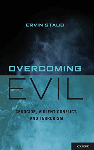 9780195382044: Overcoming Evil: Genocide, Violent Conflict, and Terrorism