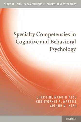 9780195382327: Specialty Competencies in Cognitive and Behavioral Psychology (Specialty Competencies in Professional Psychology)