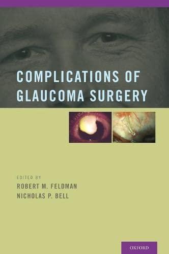 Complications of Glaucoma Surgery (Hardback): Feldman, Robert M.;