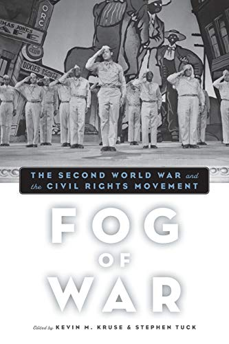 9780195382402: Fog of War: The Second World War and the Civil Rights Movement