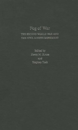 9780195382419: Fog of War: The Second World War and the Civil Rights Movement