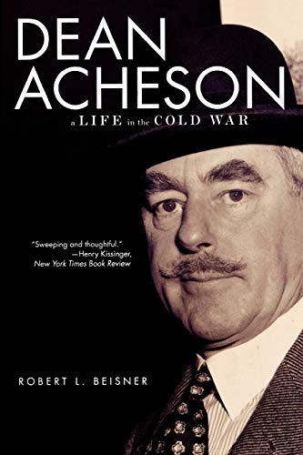 9780195382488: Dean Acheson: A Life in the Cold War