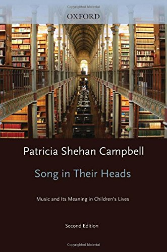 9780195382518: Songs in Their Heads: Music and Its Meaning in Children's Lives, Second Edition