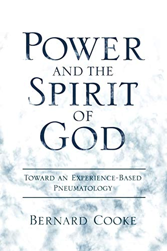 9780195382648: Power and the Spirit of God Toward an Experience-Based Pneumatology