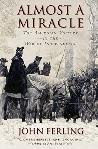 9780195382921: Almost A Miracle: The American Victory in the War of Independence