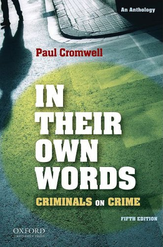 9780195383195: In Their Own Words: Criminals on Crime