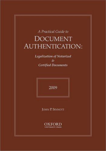 Practical Guide to Document Authentication 2009 (Practical Guides to Document Authentication): ...