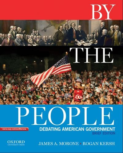 9780195383324: By the People: Debating American Government, Brief Edition