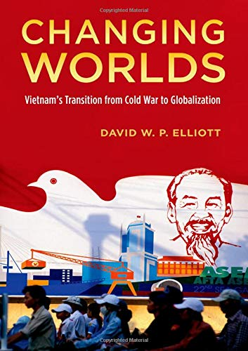 9780195383348: Changing Worlds: Vietnam's Transition from Cold War to Globalization