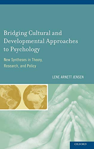 9780195383430: Bridging Cultural and Developmental Approaches to Psychology: New Syntheses in Theory, Research, and Policy