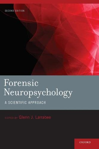 9780195383522: Forensic Neuropsychology: A Scientific Approach