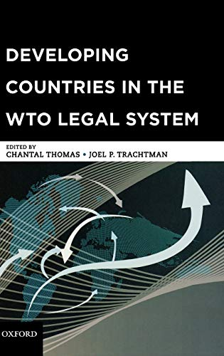 9780195383614: Developing Countries in the WTO Legal System