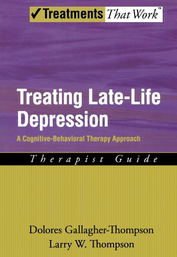 9780195383690: Treating Late Life Depression: A Cognitive-Behavioral Therapy Approach, Therapist Guide