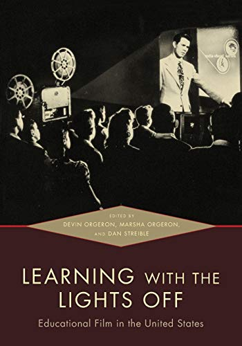 9780195383836: Learning with the Lights Off: Educational Film in the United States