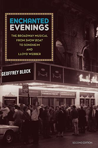 9780195384000: Enchanted Evenings: The Broadway Musical from 'Show Boat' to Sondheim and Lloyd Webber