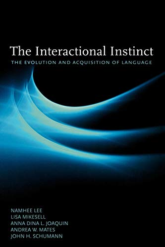 9780195384239: The Interactional Instinct: The Evolution and Acquisition of Language