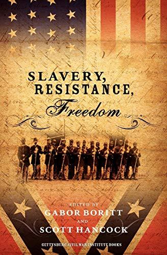 9780195384604: Slavery, Resistance, Freedom (Gettysburg Civil War Institute Books)