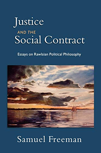 9780195384635: Justice and the Social Contract: Essays on Rawlsian Political Philosophy
