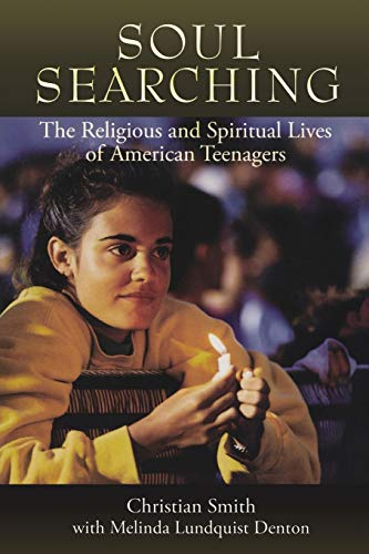 9780195384772: Soul Searching: The Religious and Spiritual Lives of American Teenagers