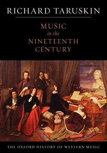 9780195384833: The Oxford History of Western Music: Music in the Nineteenth Century (Oxford History of Western Musc)