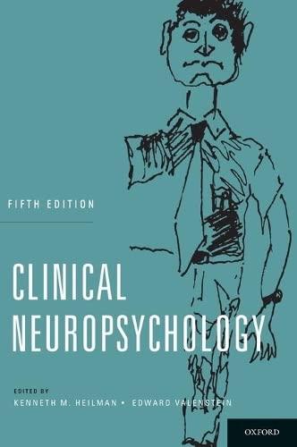 Clinical Neuropsychology: Heilman, Kenneth M.;valenstein,