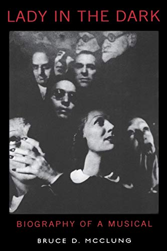 9780195385083: Lady in the Dark: Biography of a Musical