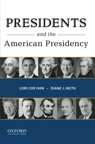 9780195385168: Presidents and the American Presidency